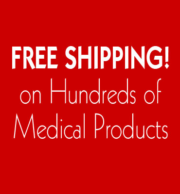 Free Shipping on Hundreds of Medical Products